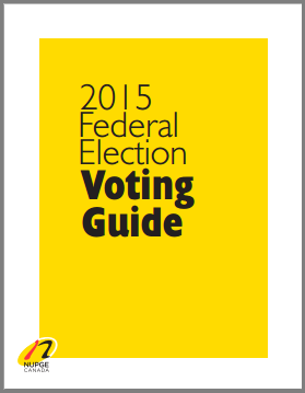NUPGE 2015 Federal Election Voting Guide