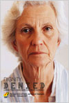 Download NUPGE report - Dignity Denied: Long-Term Care and Canada's Elderly