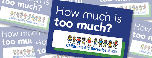 How much is too much Children Aid's Society sticker