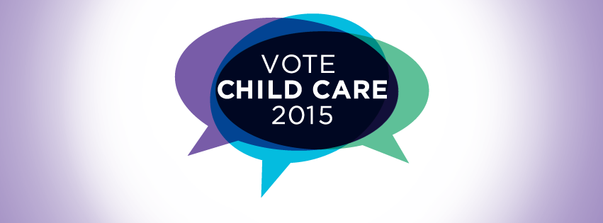 Vote Child Care 2015