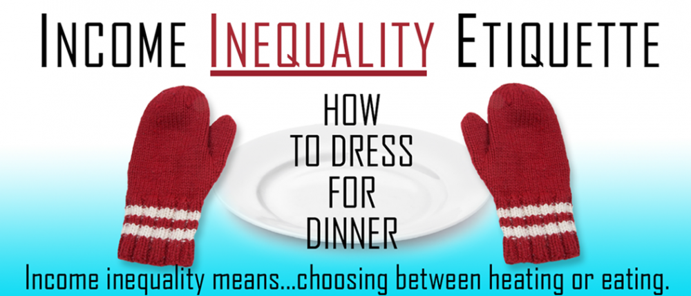 Income inequality means choosing between heating or eating.