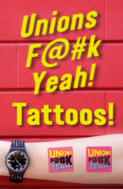 Unions Yeah! Tattoos are available from shop.unionsyeah.ca