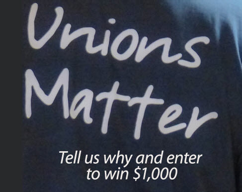 Why Unions Matter - Contest rules and winners