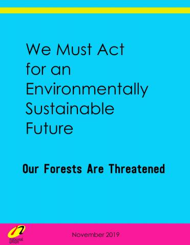 Our Forests Are Threatened