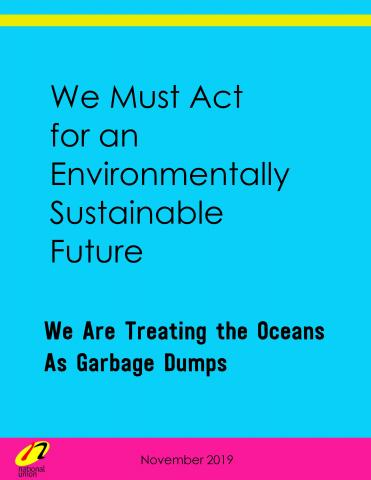 We Are Treating the Oceans As Garbage Dumps
