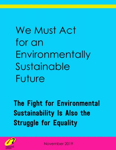The Fight for Environmental Sustainability is Also the Struggle for Equality