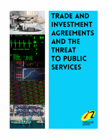 """Cover image for the NUPGE pamphlet, """"Trade and Investment Agreements and the Threat of Public Services."""""""